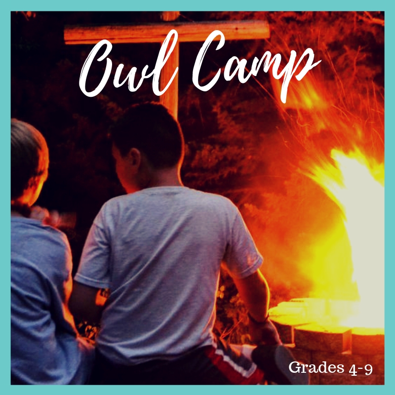 ^OWL CAMP: ENTERING GRADES 4-9.
