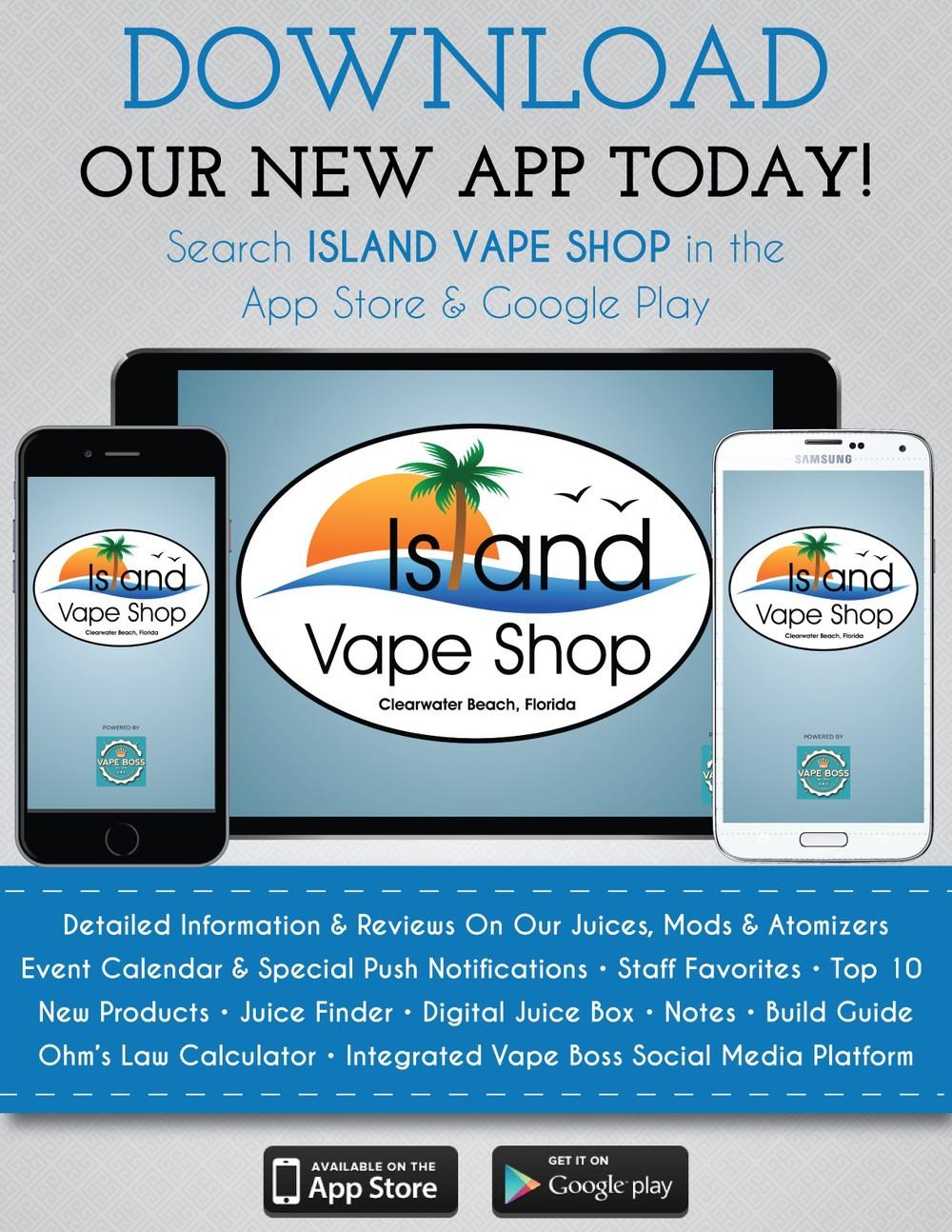 Download our NEW Island Vape Shop APP from Vape Boss