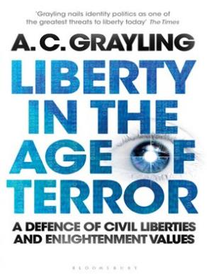 Liberty in the Age of Terror by AC Grayling.jpg