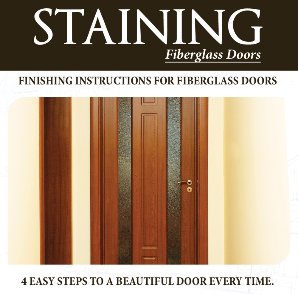View instructions for finishing your fiberglass door .
