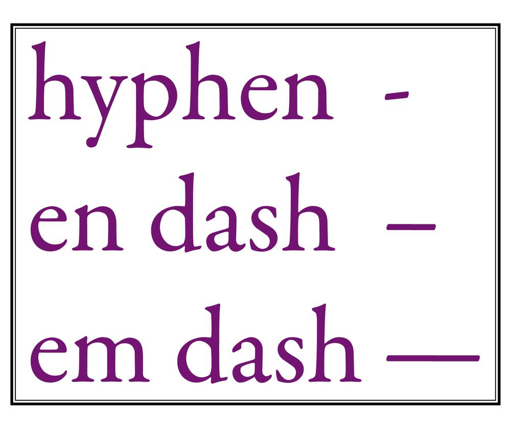 Using The Hyphen En Dash And Em Dash Stationv Web Design By Vic