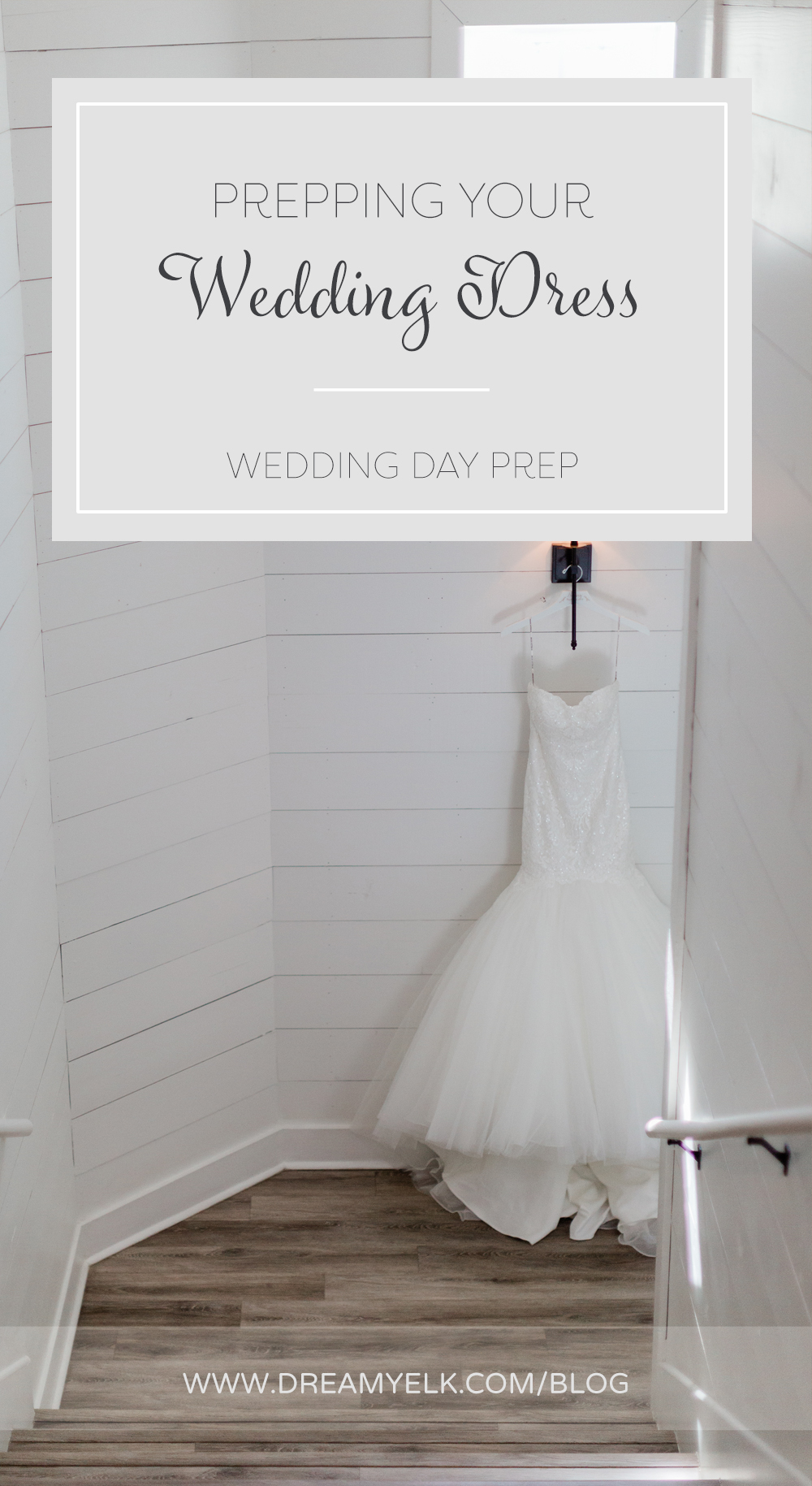 Prepping Your Wedding Dress Veil Dreamy Elk Photography Design
