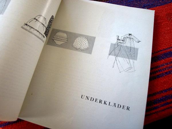 """Love the illustrations, """"under clothes"""". (Vi tonåringar syr själva, 1959)"""