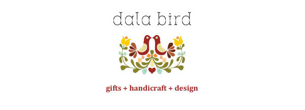 Oh by the way!     Western Mass and Southern Vermont:    You can now find a selection of our goods in a lovely little shop in Northfield, MA. Fittingly, it's called Dala Bird.      Be sure to check them out!