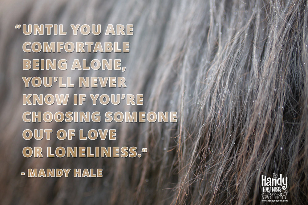 UNTIL-YOU-ARE--COMFORTABLE--BEING-ALONE.jpg