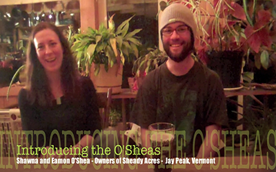 LOCALS OF JAY PEAK- THE O'SHEAS