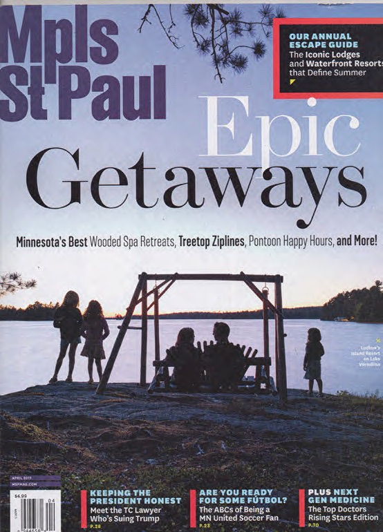 Mpls. St. Paul Magazine: Epic Getaways-April 2017