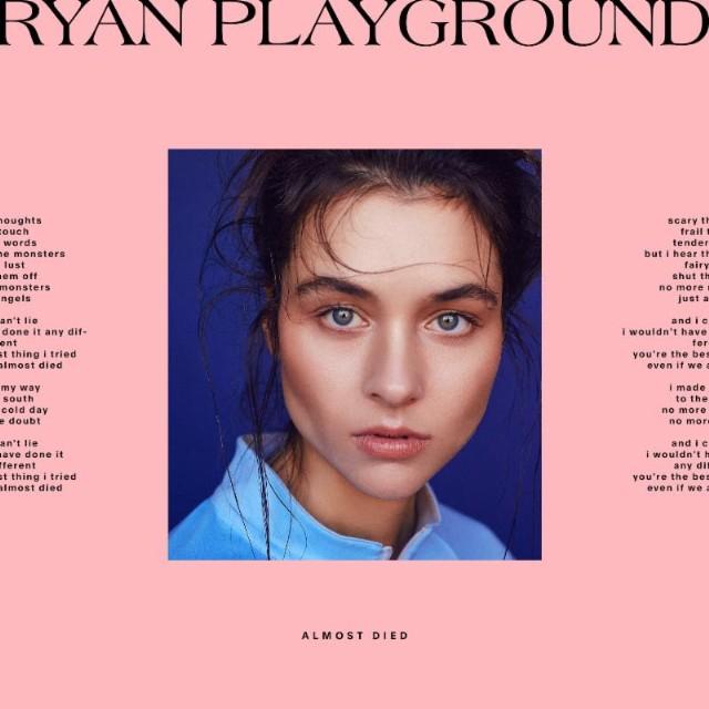 RYAN-Playground-22Almost-Died22-1510775211-640x640.jpg