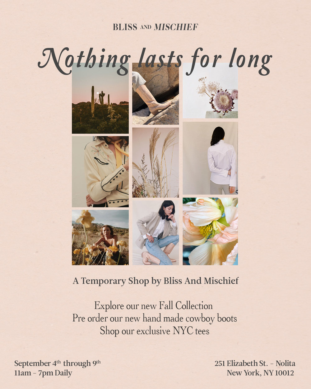Bliss And Mischief-Nothing Lasts for Long - Our 1st New York Retail Shop