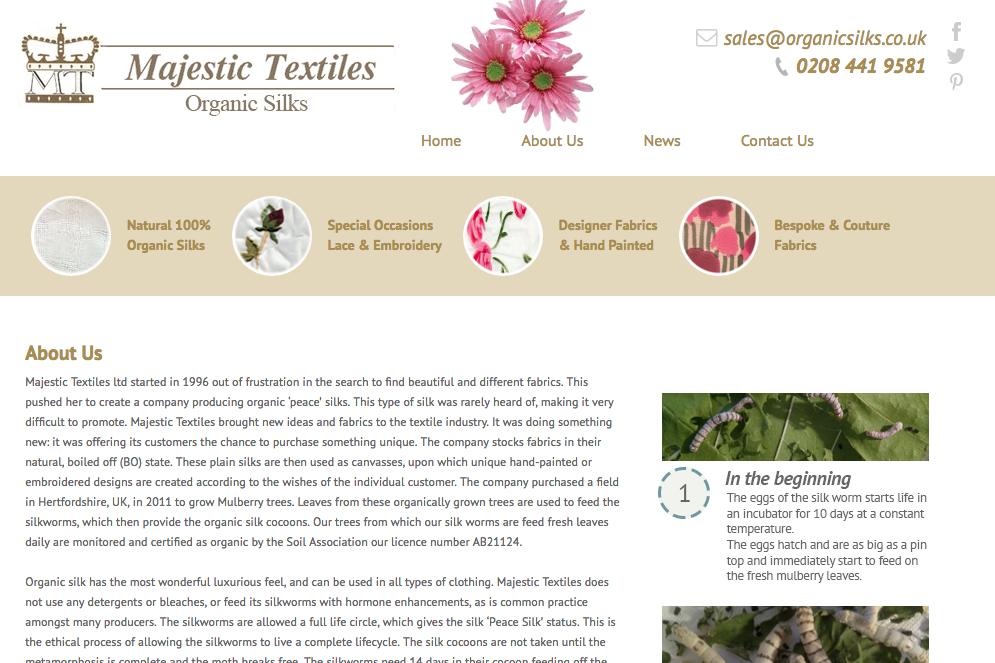 Majestic Textiles - Organic silk grown in the UK.