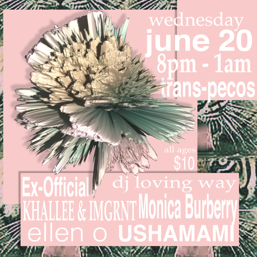 We're back! Fri-Ends collective + our new friends Khallee & IMGRNT, ellen o & Ex-Official take over Trans-Pecos once again  8pm all ages $10  Performances from:  KHALLEE & IMGRNT  https://nu-merica.bandcamp.com/album/waves-01-disaster   https://soundcloud.com/khallee   USHAMAMI  https://soundcloud.com/meynamusic   ellen o  https://soundcloud.com/babygrande/sets/ellen-o-yousonata-in-stores-now   https://soundcloud.com/e-l-l-e-n-o   Ex-Official (Jacob Becker/Matthew Walker)  https://soundcloud.com/exoexofficial     DJ Sets by:  dj_loving_way  https://soundcloud.com/loving-way   Monica Burberry  https://soundcloud.com/monicaburberry