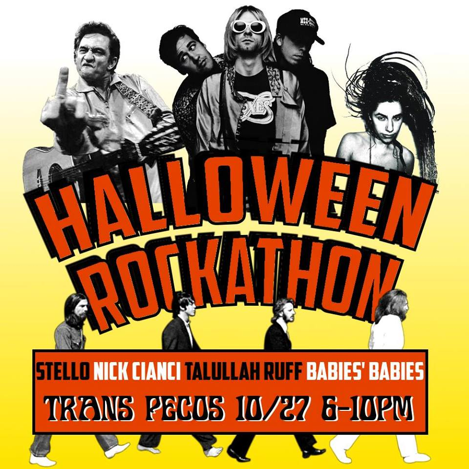 "Stello  as The Beatles  Nick Cianci  as Nirvana  Talullah Ruff  as PJ Harvey  Babies' Babies  as June Carter & Johnny Cash 🎃🎃🎃  ""Darkness falls across the land / The midnight hour is close at hand..."" The clock just struck October. It's almost Halloween, motherfuckers. Are you ready to R-O-C-K? Join us in merriment, debauchery, and raucous music-making. And feel free to join us in costume– unless you're afraid.  🕸️6pm 