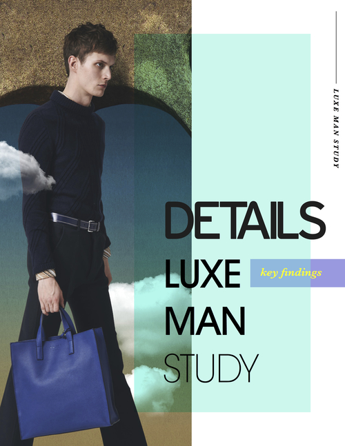 DETAILS Luxe Man Study