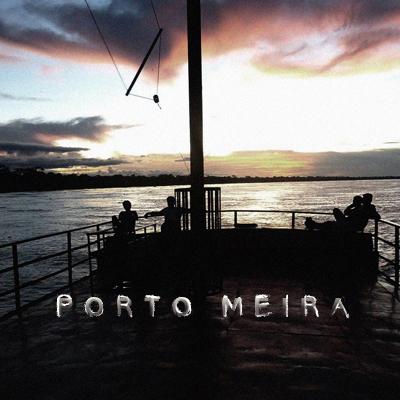 PORTO MEIRA