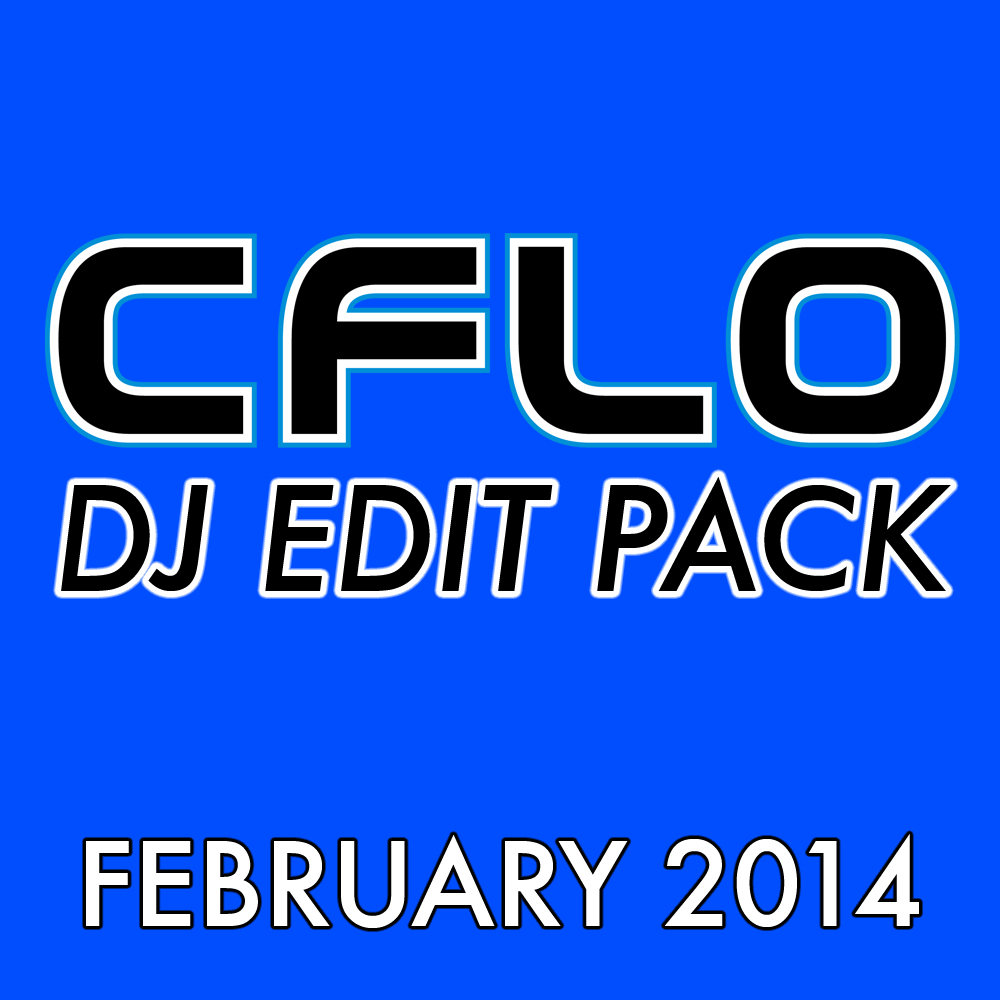 FEBRUARY 2014 2 Chainz - Fed Watchin (CFLO Edit) 702 - Where My Girls At (CFLO Intro) - 92 ACDC - Shook Me All Night (CFLO Edit) - 128 Alanis Morissette - You Oughta Know (CFLO Intro - Amp) - 105_PN Alanis Morissette - You Oughta Know (CFLO Intro - Amp) - 105 ASAP Rocky - r-Cali (CFLO _ SINcere Edit - Full) - 150 Backstreet Boys - Everybody (CFLO Edit - Amp) - 108 Beyonce - Irreplaceable (CFLO Intro) - 88 Beyonce - Single Ladies (CFLO Edit) - 97 Beyonce ft The Weeknd - Drunk in Love (CFLO Weeknd_OG Mixshow Edit) Calvin Harris ft Dizzee Rascal - Dance Wiv Me (CFLO Edit) - 112 Chamillionaire - Turn It Up (CFLO Intro) - 83 Choppa - Choppa Style (CFLO Intro) - 100 Chris Brown ft Juelz Santana - Run It (RMX) (CFLO Edit) - 101 Christina Milian - AM to PM (CFLO Edit) David Banner ft Chris Brown - Get Like Me (CFLO Edit) - 88 Estelle ft Kanye West - American Boy (CFLO Edit - Dirty) - 118 Fabolous - Young'n (Holla Back) (CFLO Edit - Dirty) - 109 Faithless - Insomnia (Monster Mix) (CFLO Edit) Fine Young Cannibals - She Drives Me Crazy (CFLO Edit) - 109 Foxy Brown ft Jay-Z - I'll Be (CFLO Short) - 106_PN Foxy Brown ft Jay-Z - I'll Be (CFLO Short) - 106 French Montana ft Nicki Minaj - Freaks (CFLO Edit) Haddaway - What Is Love (CFLO Edit) - 124 INOJ - Love You Down CFLO Intro - 134 Jane Child - Don't Wanna Fall In Love (CFLO Edit) V2 - 112 Justin Timberlake - Rock Your Body (CFLO Edit) - 101 Kelly Clarkson - Since You've Been Gone (CFLO Intro) - 131 Kevin Lyttle - Turn Me On (CFLO Intro) - 106 Kid Cudi - Pursuit of Happiness (Steve Aoki RMX) (CFLO Edit) - 128 Kris Kross - Jump (CFLO Intro) - 105 Lenny Kravitz - Fly Away (CFLO Mono - Short) - 80 Lil Jon ft E-40 - Snap Yo Fingers (CFLO Intro) - 82 Little Mermaid - Disney - Under the Sea (CFLO Amp) - 124 Mark Morrison - Return of the Mack (CFLO Intro) - 95 Marnie HBO GIRLS - What I Am (CFLO Edit) Men Without Hats - Safety Dance (CFLO Edit) - 101 Michael Jackson - Black or White (CFLO Intro) - 115 Montell Jordan - Get It On Tonight (CFLO Intro) - 99 Montell Jordan - This Is How We Do It (CFLO Edit) - 104_PN Montell Jordan - This Is How We Do It (CFLO Edit) - 104 Ne-Yo - Sexy Love (CFLO Intro) - 94 Ne-Yo - So Sick (CFLO Intro) - 95 NERD ft Lee Harvey - Lapdance (CFLO Short) - 102 Nirvana - Smells Like Teen Spirit (CFLO Intro) - 117 OutKast - The Way You Move (CFLO Intro) - 126 Problem - Say That Then (CFLO Intro) - 100 Problem - Say That Then (CFLO Super Short - Hook 2x) - 100 Sean Kingston - Beautiful Girls (CFLO Intro) - 130 Smash Mouth - All Star (CFLO Intro) - 104_PN Smash Mouth - All Star (CFLO Intro) - 104 Smash Mouth - Walking On The Sun (CFLO Intro) - 123 Smashing Pumpkins - Bullet With Butterfly Wings (Bakdraft Intro - CFLO Edit) - 130 T-Pain ft Akon - Bartender (CFLO Intro) - 105 t.A.T.u. - All The Things She Said (CFLO Intro) - 90 The Cardigans - Lovefool (CFLO Intro) - 112 The Weeknd - Drunk in Love (CFLO Mixshow Short) Third Eye Blind - Jumper (CFLO V2) - 91 Tyler The Creator - Garbage (CFLO Intro) - 80 UGK ft OutKast - Int'l Players Anthem (CFLO Intro) - 156 UNK - Walk It Out (CFLO Intro) - 80 UNK ft OutKast & Jim Jones - Walk It Out (RMX) (CFLO Intro) - 80 Ying Yang Twins ft Lil Jon - Salt Shaker (CFLO Intro) - 102 Ying Yang Twins ft Lil Jon - Salt Shaker (CFLO Intro) - 102 Young Jeezy ft Akon - Soul Survivor (CFLO Acapella In) - 84 Young Jeezy ft Akon - Soul Survivor (CFLO Intro) - 84 Young Jeezy ft Akon - Soul Survivor (CFLO Intro) - 84 Zero DeZire - It's My Birthday (Remix) @djcflo edit Zero DeZire - It's My Birthday (Remix) CFLO Aca In