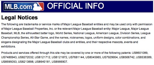 Trademark information as displayed on http://mlb.mlb.com/mlb/official_info/about_mlb_com/legal_notices.jsp