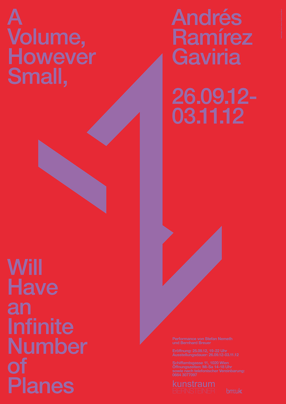Exhibition poster, A Volume, However Small, Will Have an Infinite Number of Planes, Design with Lesley Moore