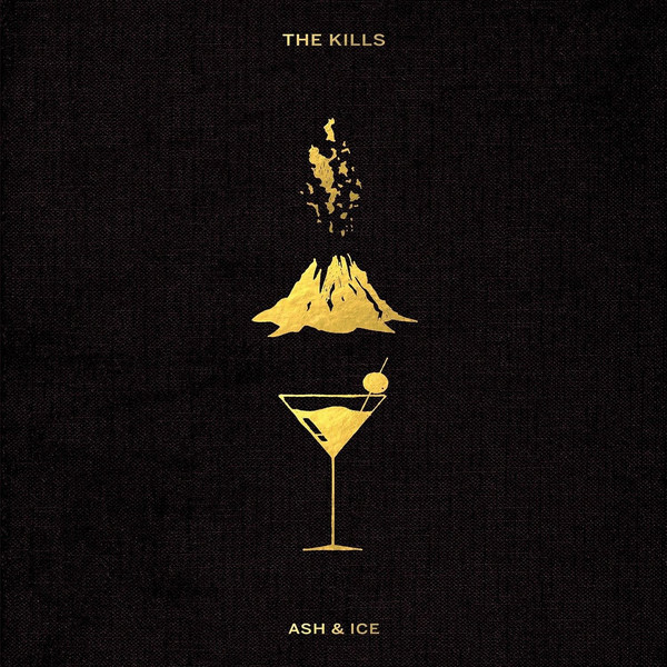 The Kills - Ash and Ice  (addl production, engineering, programming)