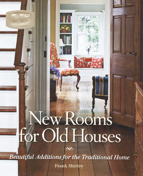 New Rooms for Old Houses