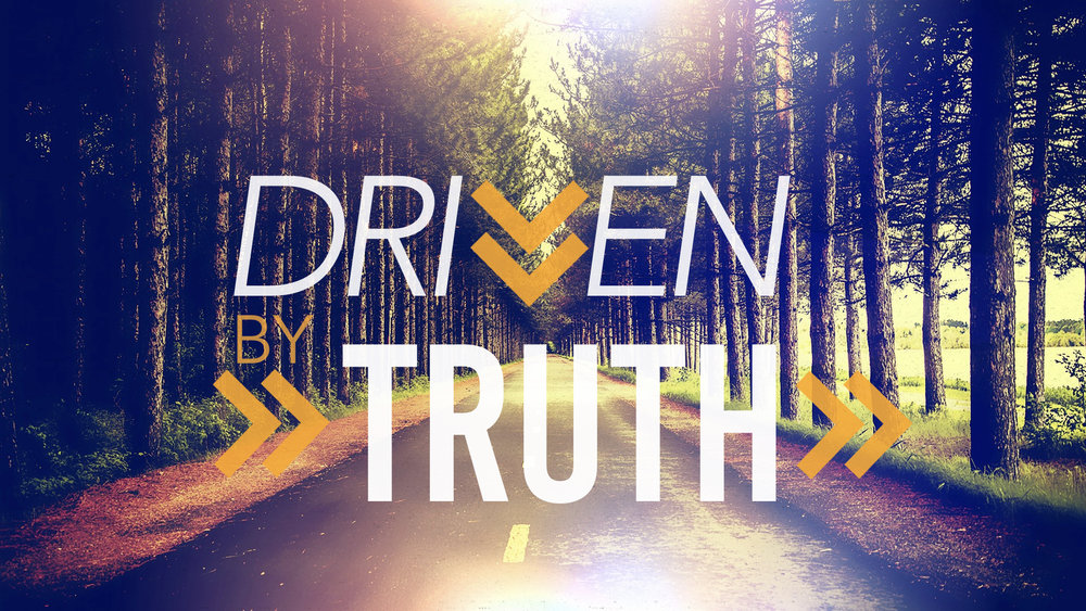 Driven by Truth.005.jpeg