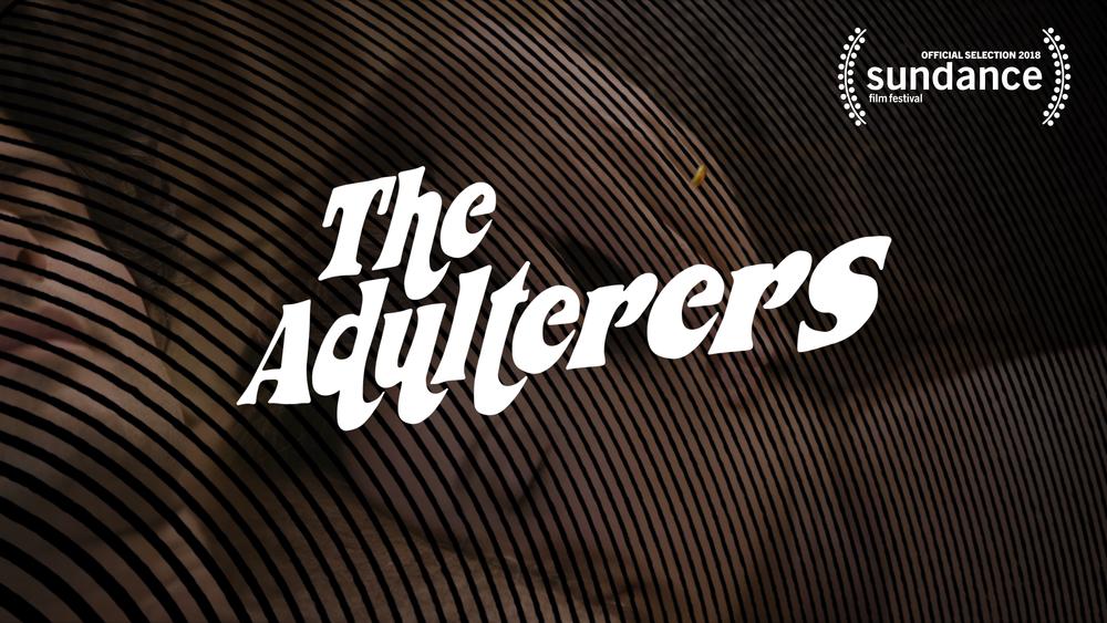 TheAdulterers.Sundance.DigitalPoster-LANDSCAPE.112917.png