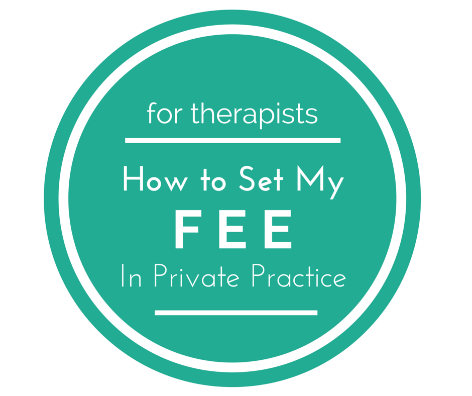 how to set fees in a counseling practice. Works for therapists, counselors, psychologists, social workers, and more.