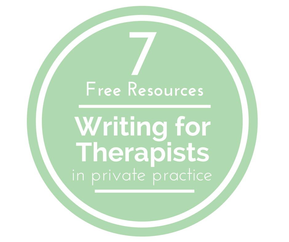 free tips, resources, and writing for therapists in private practice who are writing for websites, blogs, and social media.