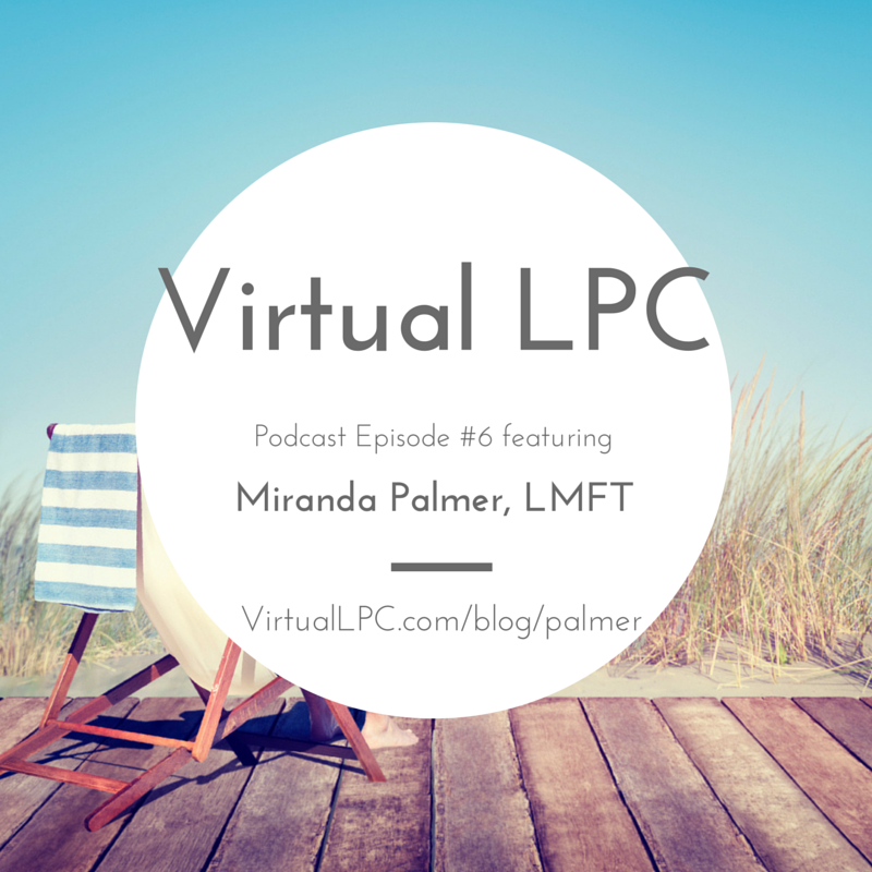 Virtual LPC Podcast for Therapists