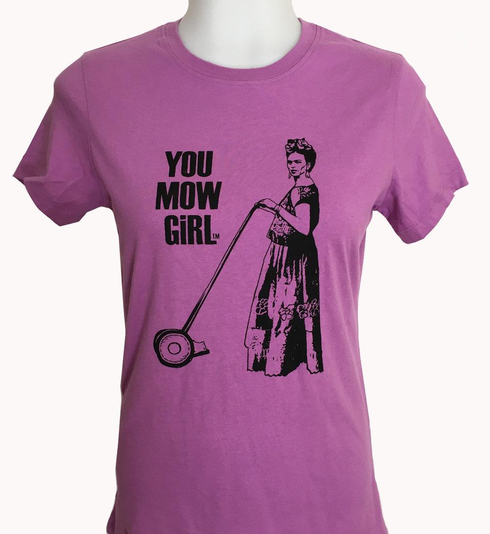 Frida Kahlo-YOU MOW GiRL Womens Tee Shirt