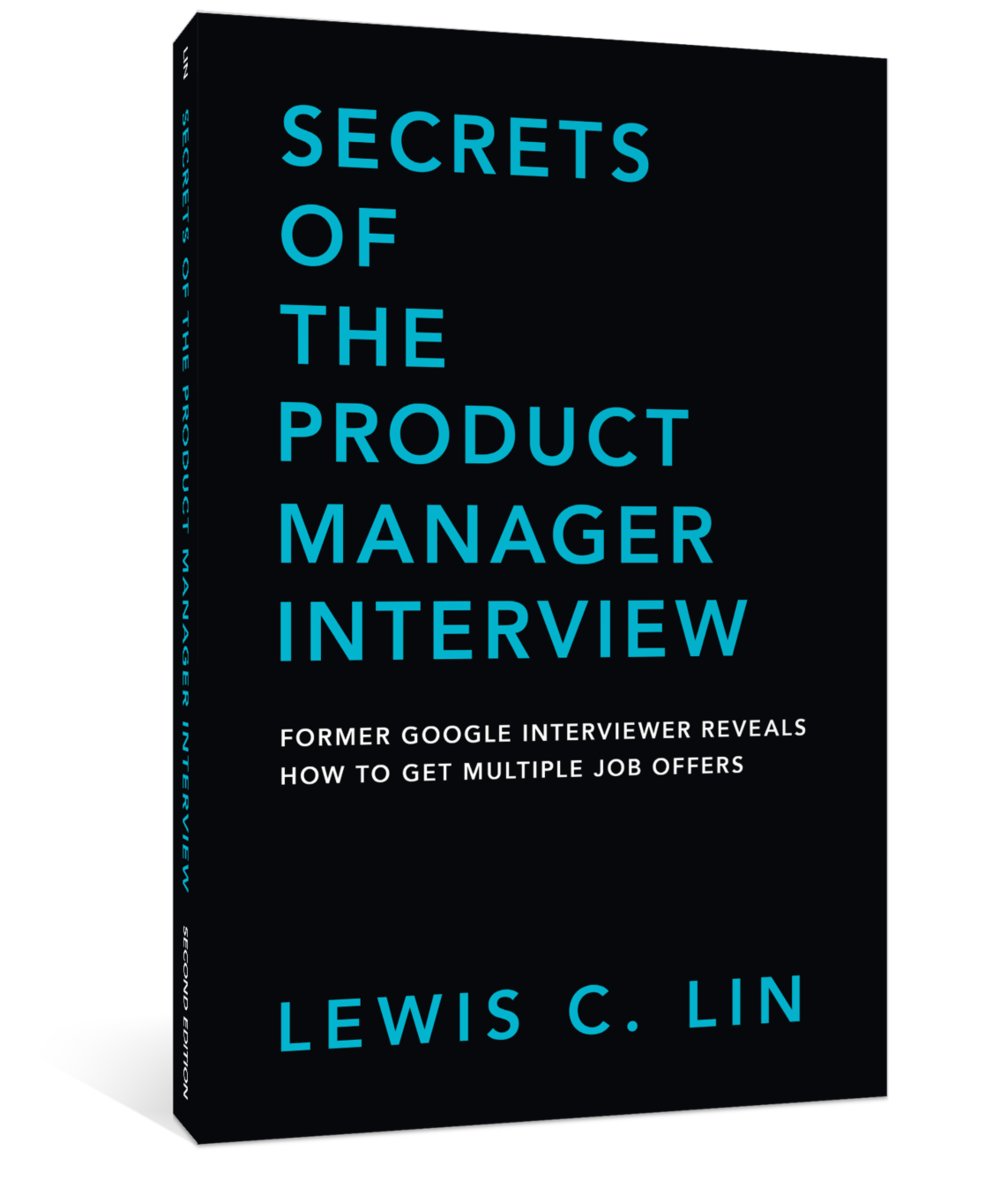 newsletter archive lewis c lin lewis c lin secrets of the product manager interview book