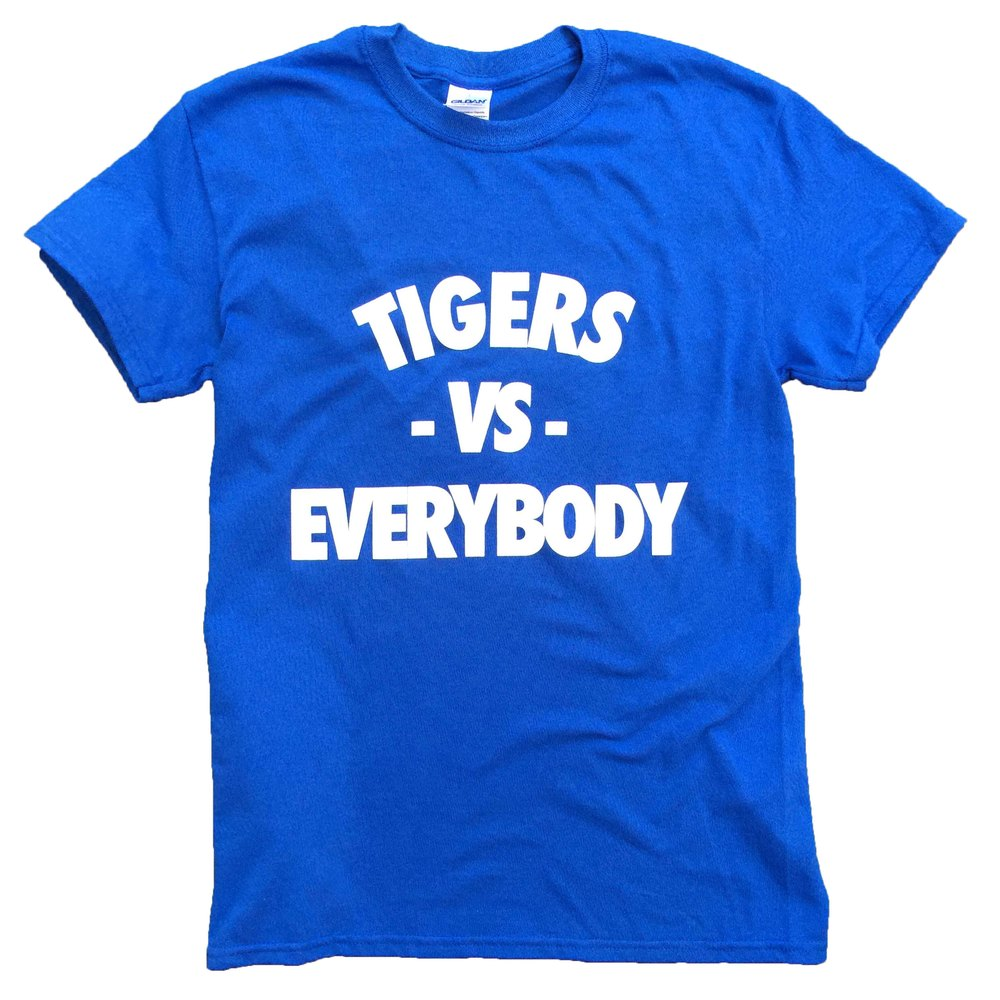 Tigers VS Everybody