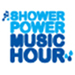 Shower Power Music Hour