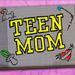 Teen Mom