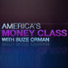 America's Money Class with Suze Orman