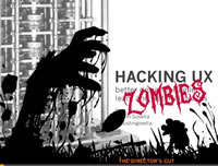 For more information about hacking UX to fit your team, checkout my Hacking UX Zombies presentation on Slideshare.