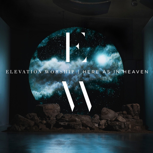 "Elevation Worship - ""Here As In Heaven"" - Engineered, Editing"