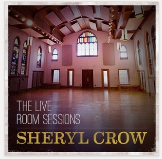 "Sheryl Crow - ""The Live Room Sessions"" - Mixed"