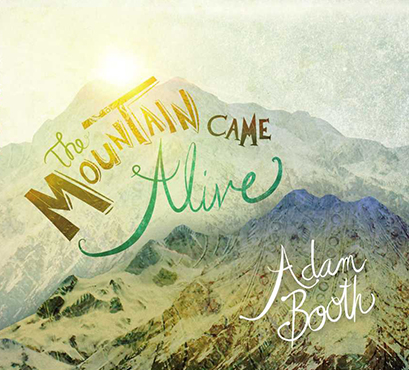 The Mountain Came Alive released 2013 2014 Parents' Choice Silver Honor $15