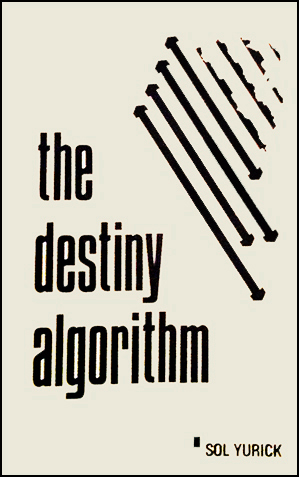 The Destiny Algorithm was also published as a pamphlet.