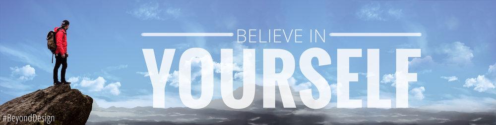 BelieveInYourSelf.jpg