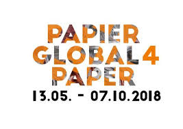 Upcomming . Papier Global 4. Stadtmuseum Deggendorf, Germany