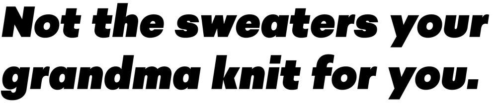 GOGO Sweaters Tagline