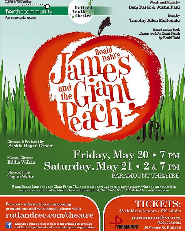 This weekend is RYT's production of James and the Giant Peach Jr! They will perform on 5/20 at 7pm and on 5/21 at 2pm&7pm! Come on down to the paramount and check it out! #RYT #rutlandrec #youththeater
