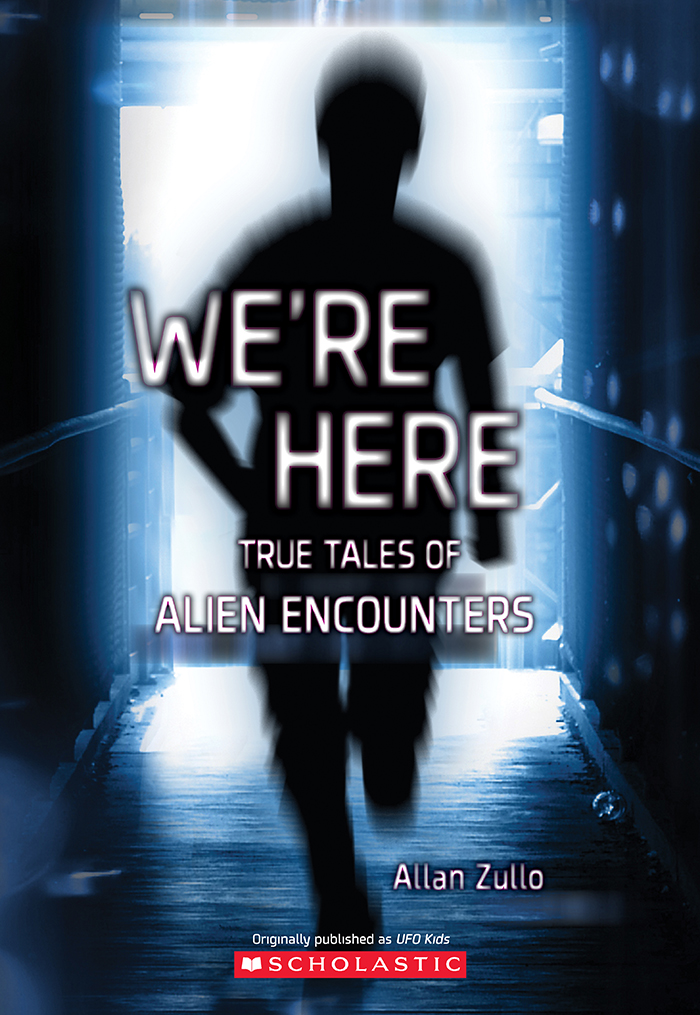 We're Here: True Tales of Alien Encounters