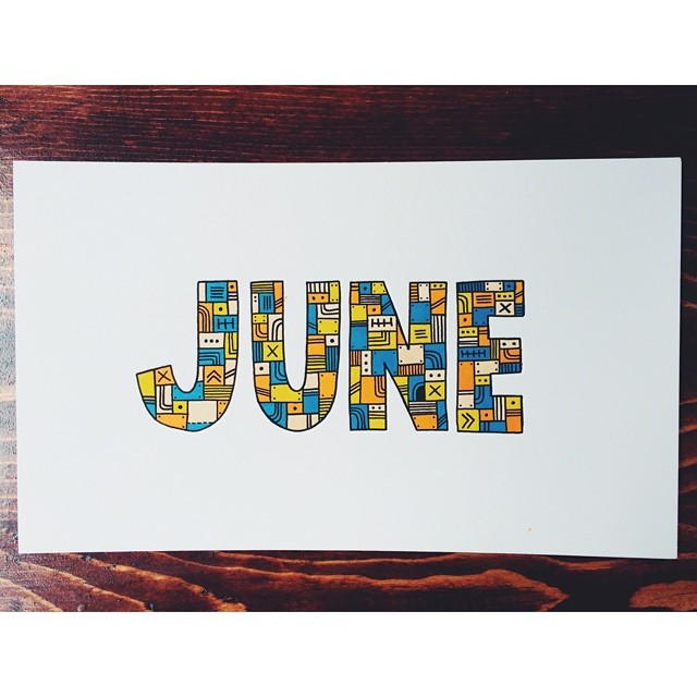June is long gone… #illustration #drawing #doodle #art #sharpie #prismacolor #markers #letters #type #typography #june #month (at turtle's lair)
