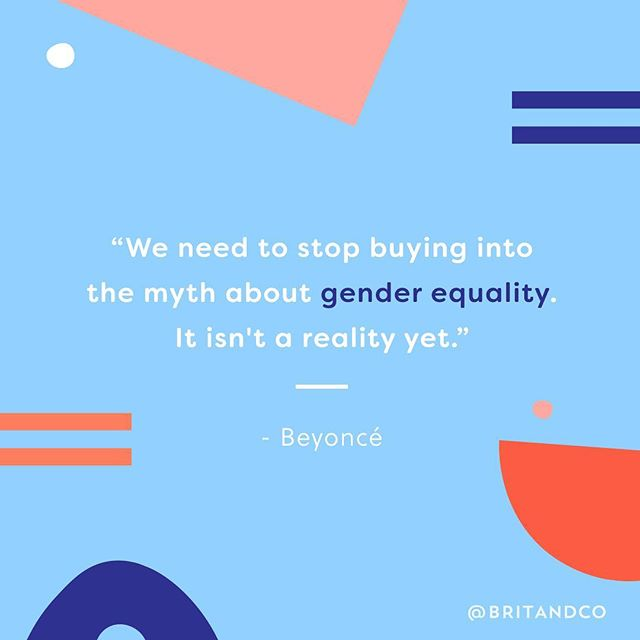 """Women are more than 50 percent of the population and more than 50 percent of voters. We must demand that we all receive 100 percent of the opportunities."" – @Beyonce ✨ Join us in raising awareness for #EqualPayDay. #britstagram #20percentcounts"