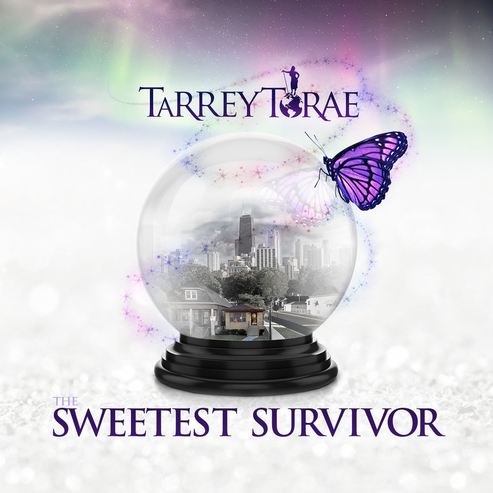 Tarrey Torae The Sweetest Survivor
