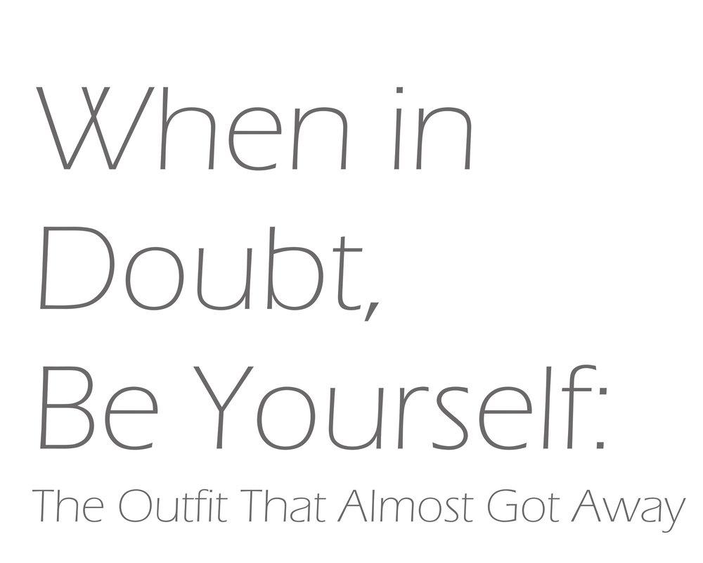 When in Doubt.jpg
