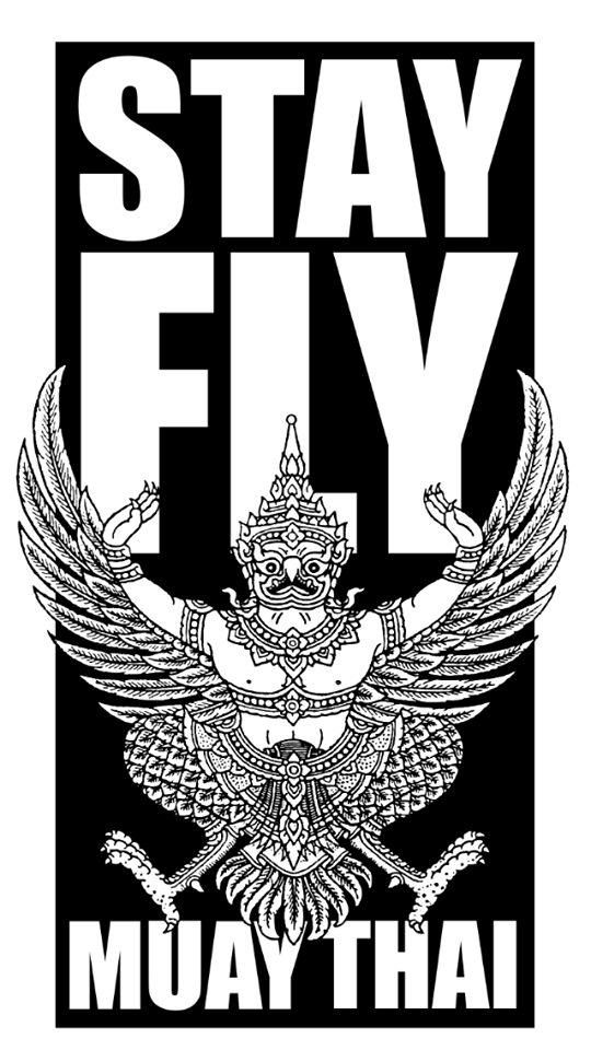 STAY FLY! MUAY THAI