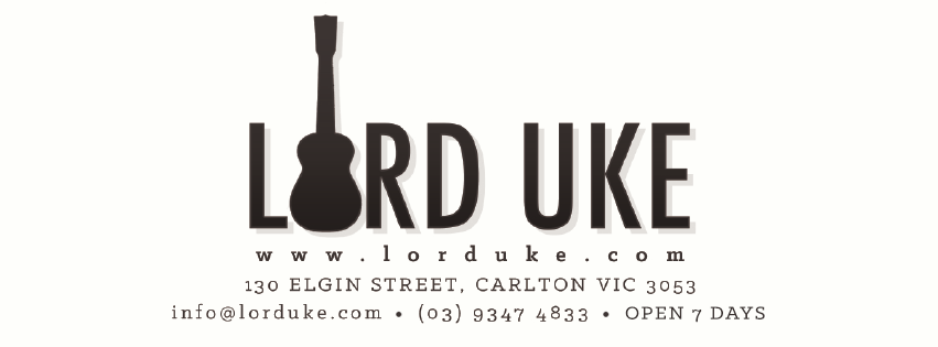 Lord Uke | The Original Ukulele Shop | 130 Elgin Street Carlton, Victoria Australia 3053 | (03) 9347 4833